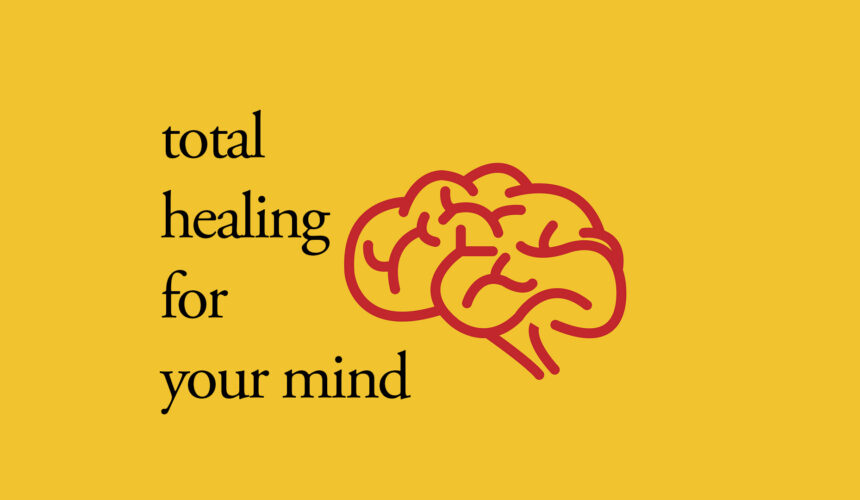 Healing In Your Mind
